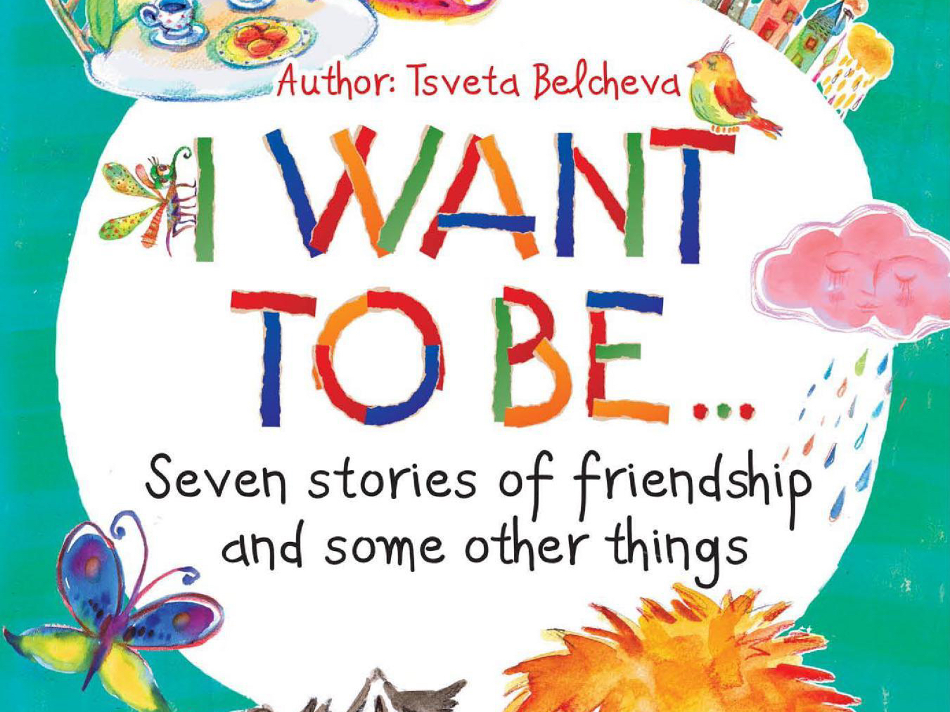 "cover of children book ""I want to be..."", Tsveta Belcheva"